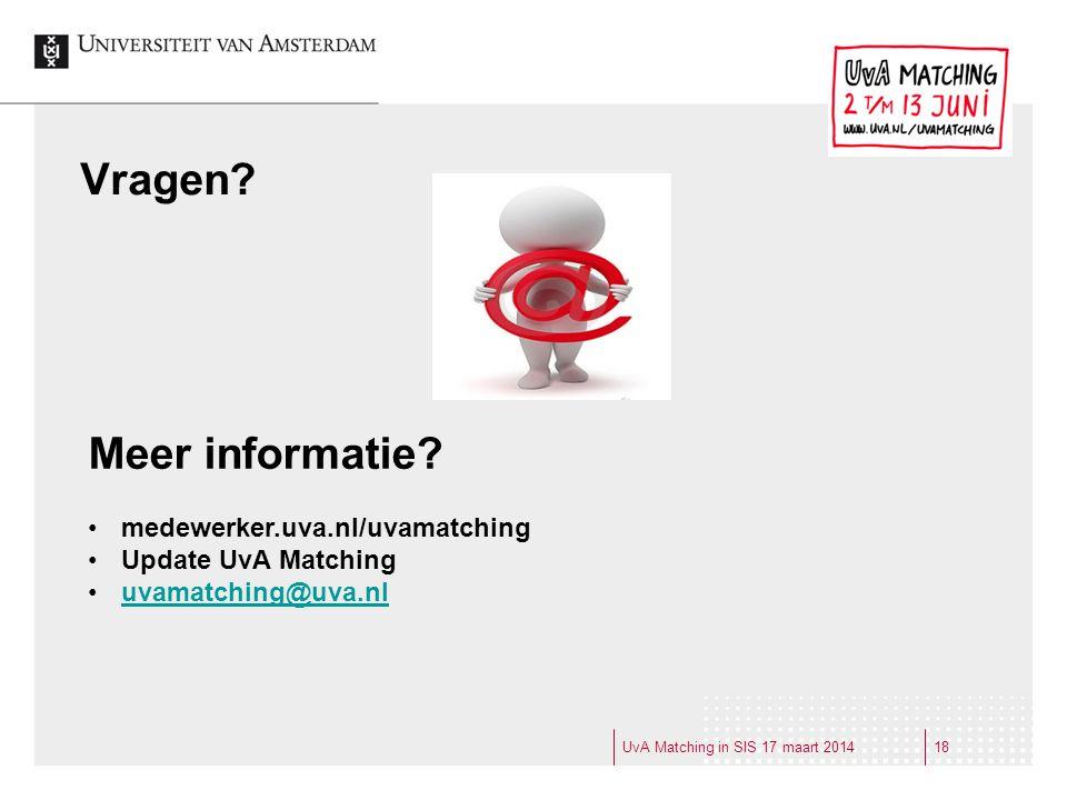 Vragen Meer informatie medewerker.uva.nl/uvamatching