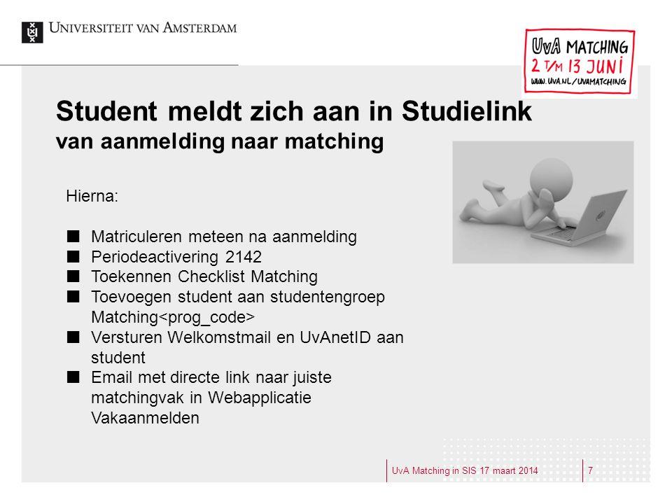 Student meldt zich aan in Studielink van aanmelding naar matching