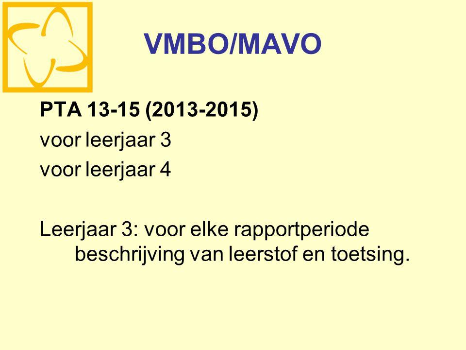 VMBO/MAVO PTA 13-15 (2013-2015) voor leerjaar 3 voor leerjaar 4