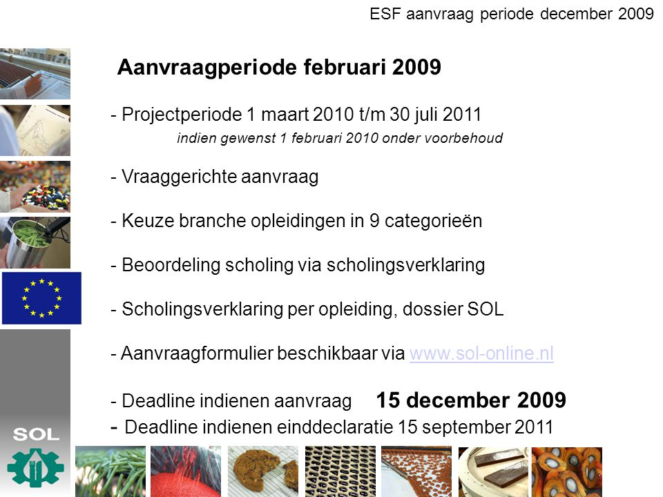 Aanvraagperiode februari 2009