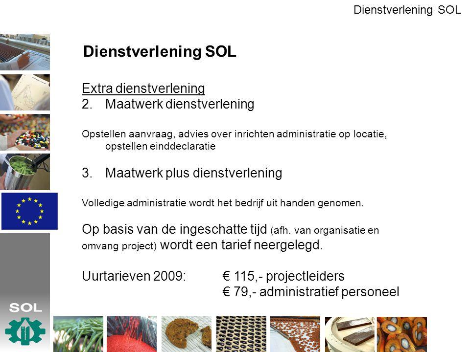 Dienstverlening SOL Extra dienstverlening Maatwerk dienstverlening