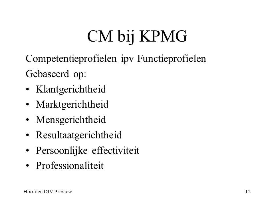 CM bij KPMG Competentieprofielen ipv Functieprofielen Gebaseerd op:
