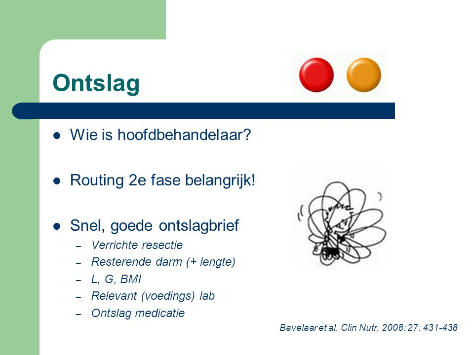 Ontslag Wie is hoofdbehandelaar Routing 2e fase belangrijk!