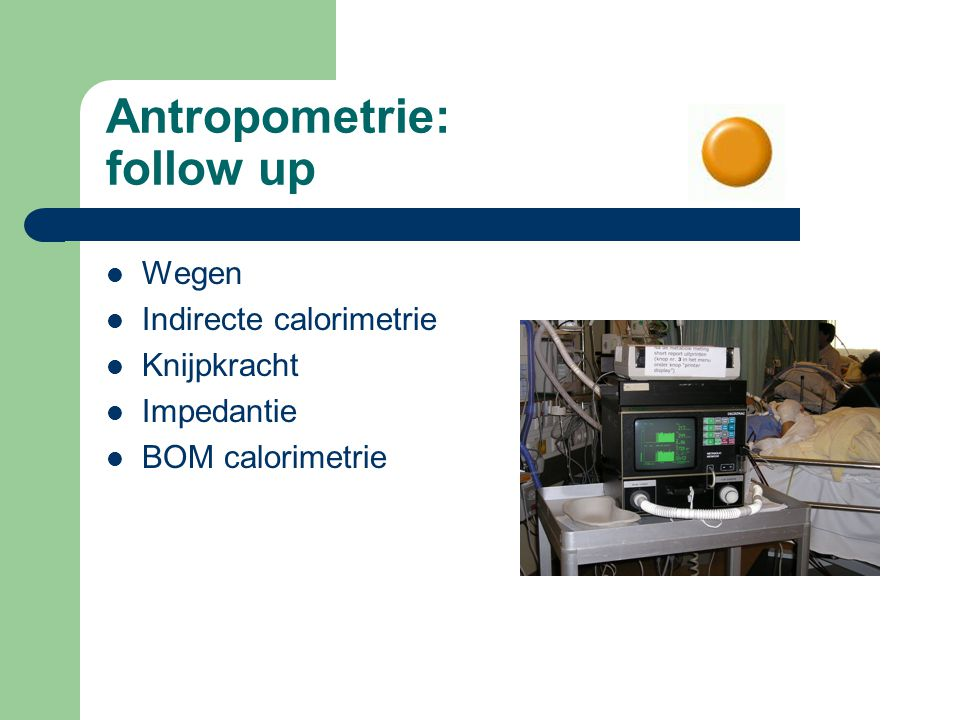 Antropometrie: follow up