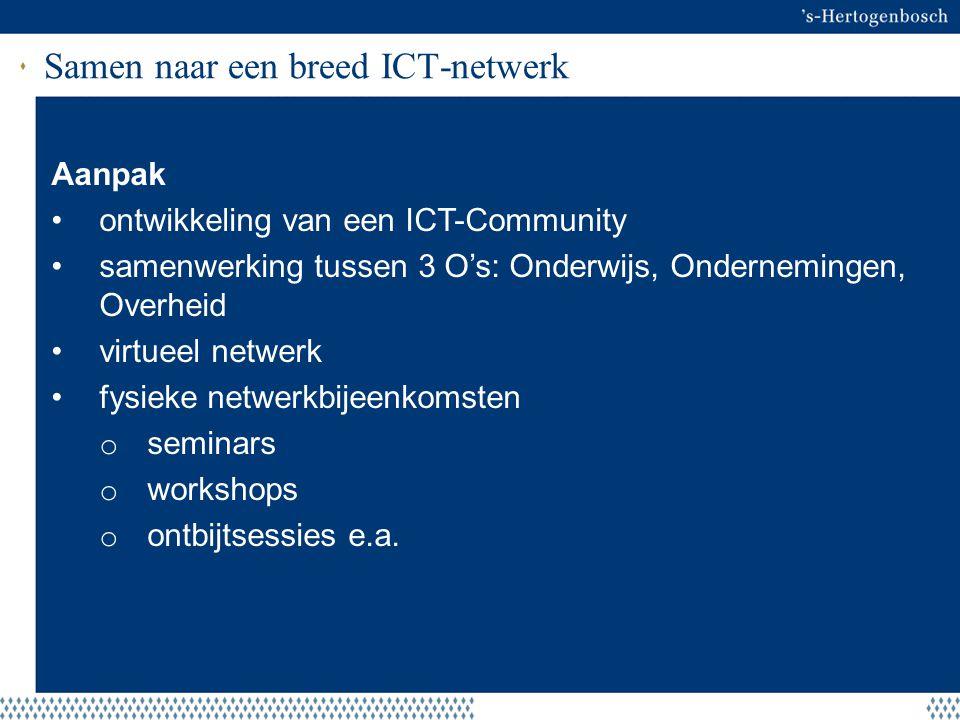 Samen naar een breed ICT-netwerk