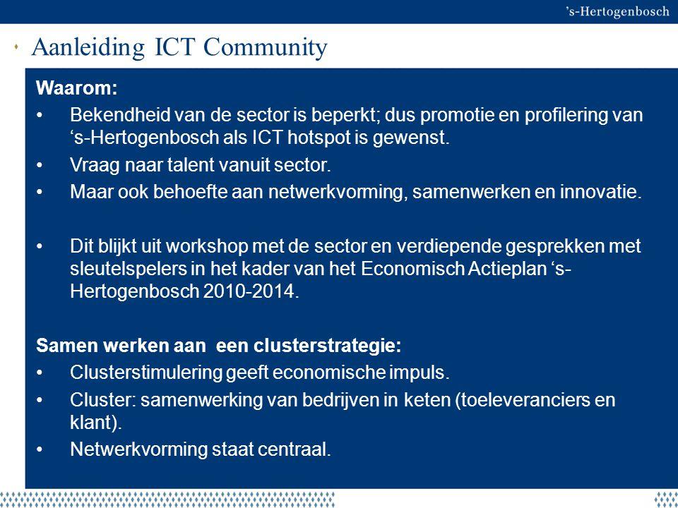 Aanleiding ICT Community