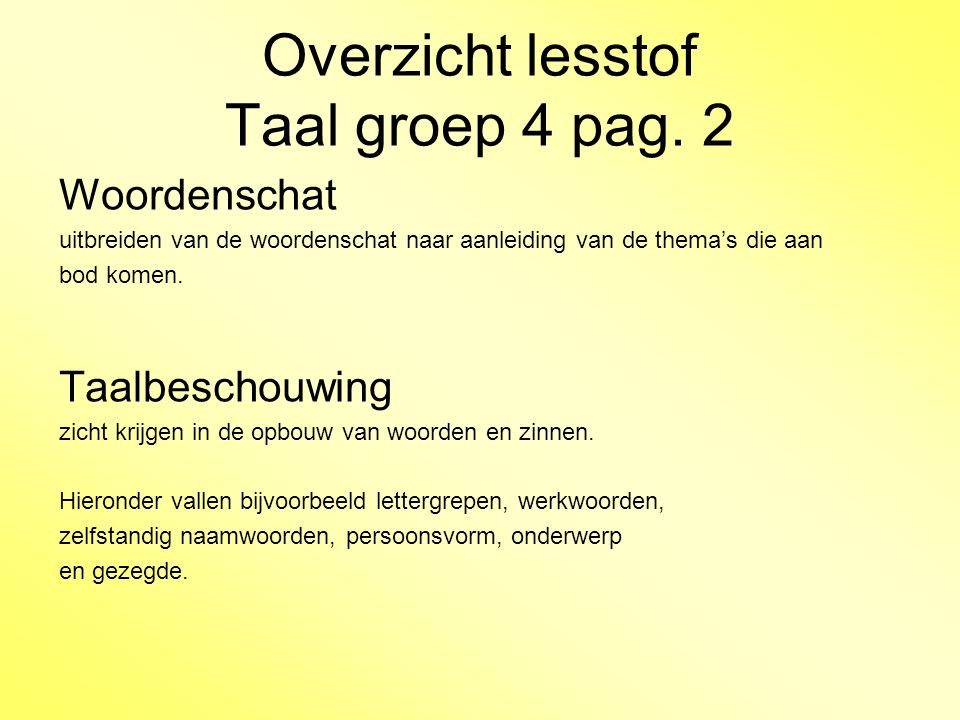 Overzicht lesstof Taal groep 4 pag. 2