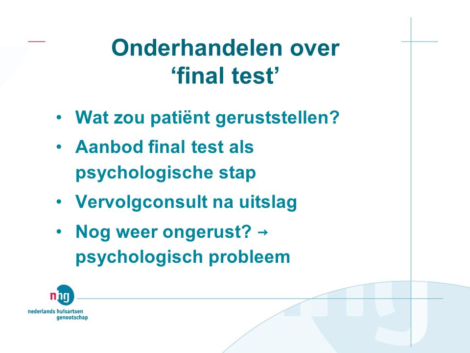 Onderhandelen over 'final test'