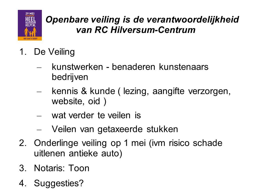 Openbare veiling is de verantwoordelijkheid van RC Hilversum-Centrum