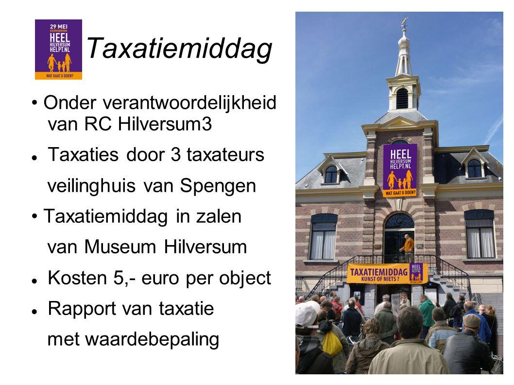 Taxatiemiddag • Onder verantwoordelijkheid van RC Hilversum3