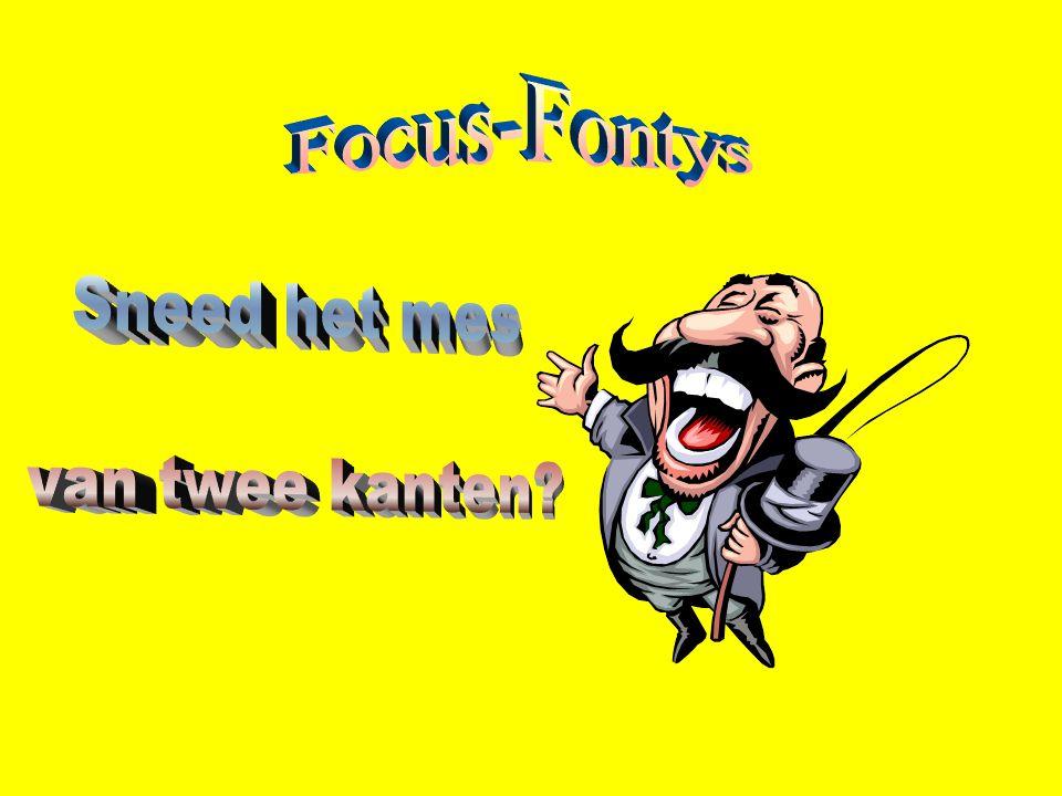 Focus-Fontys Sneed het mes van twee kanten