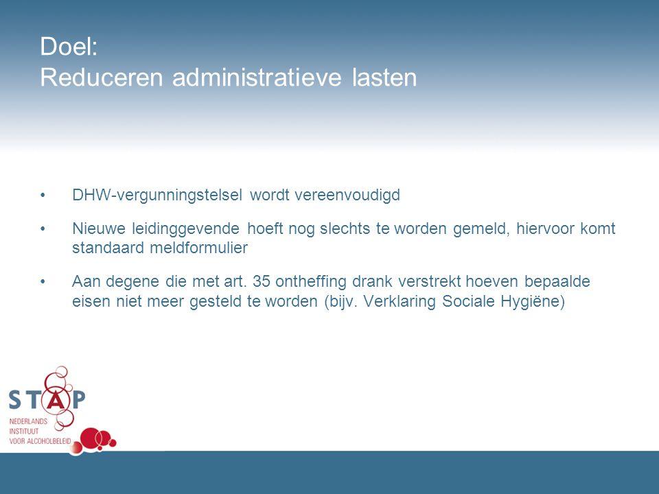 Doel: Reduceren administratieve lasten