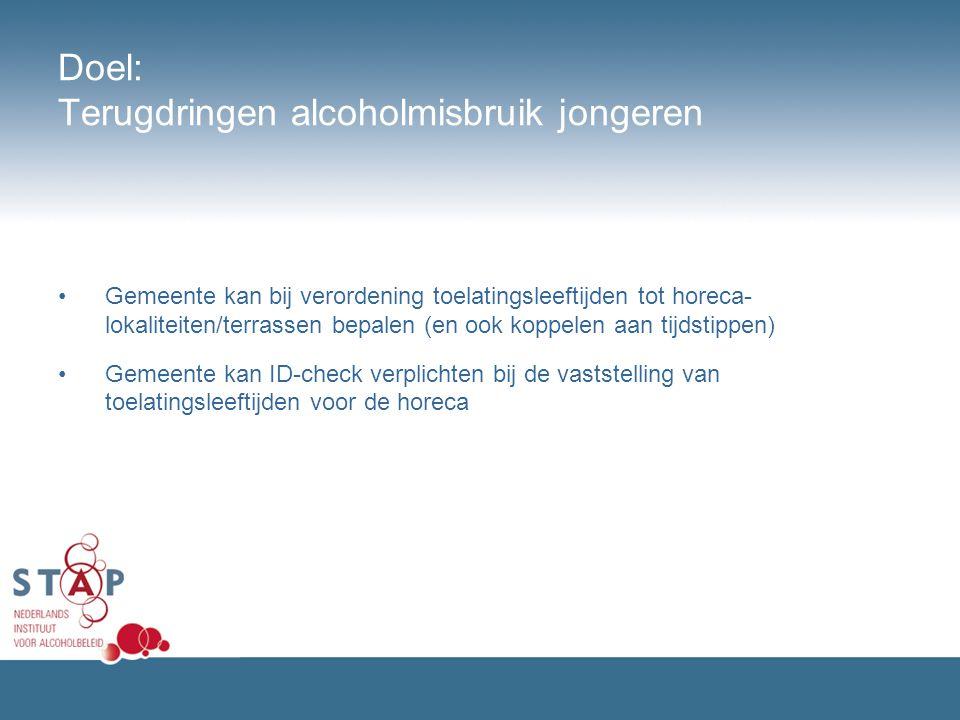Doel: Terugdringen alcoholmisbruik jongeren