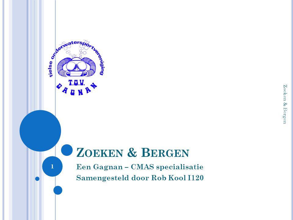 Een Gagnan – CMAS specialisatie Samengesteld door Rob Kool I120