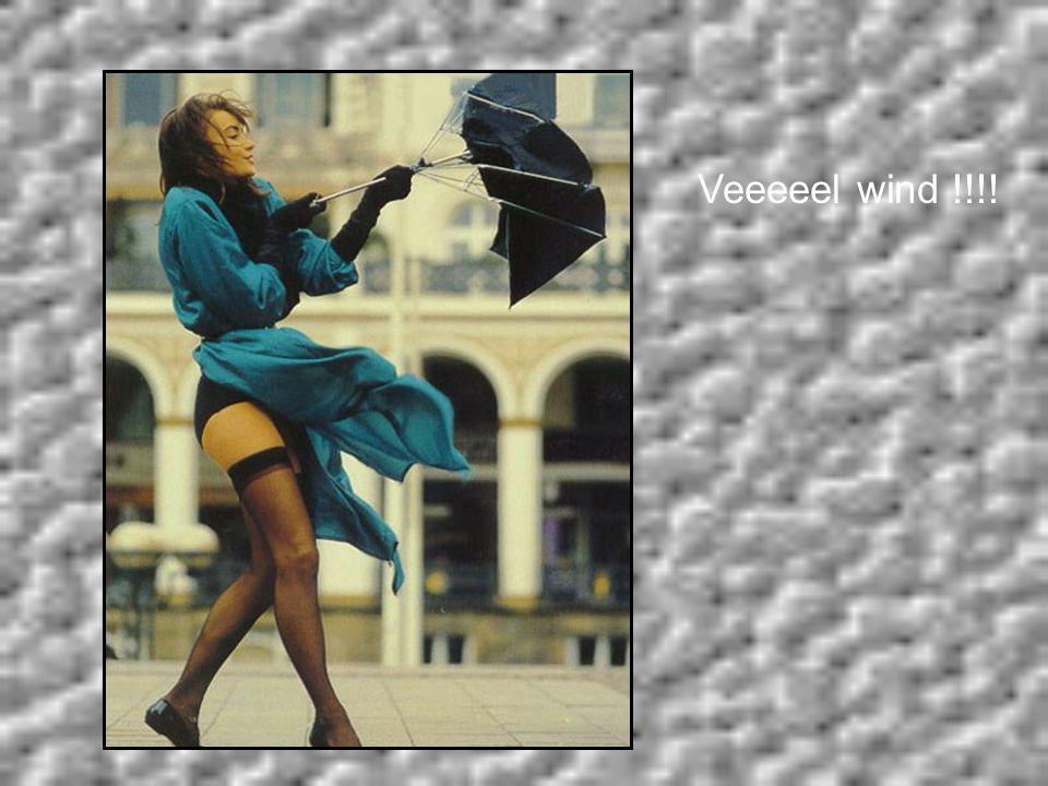 Veeeeel wind !!!!