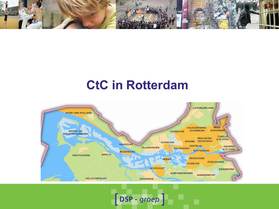 CtC in Rotterdam