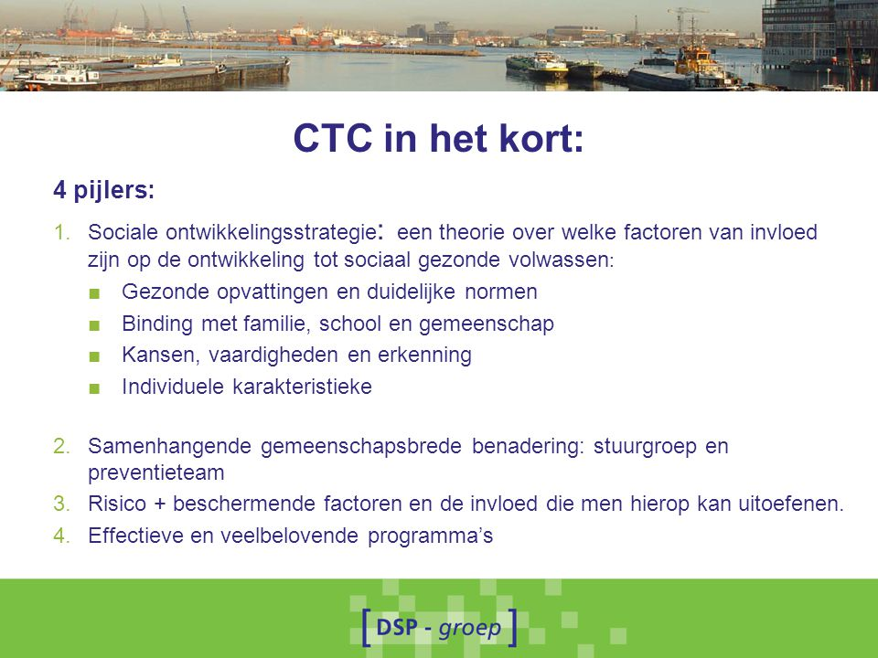 CTC in het kort: 4 pijlers: