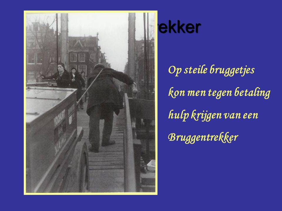 Bruggentrekker Op steile bruggetjes kon men tegen betaling