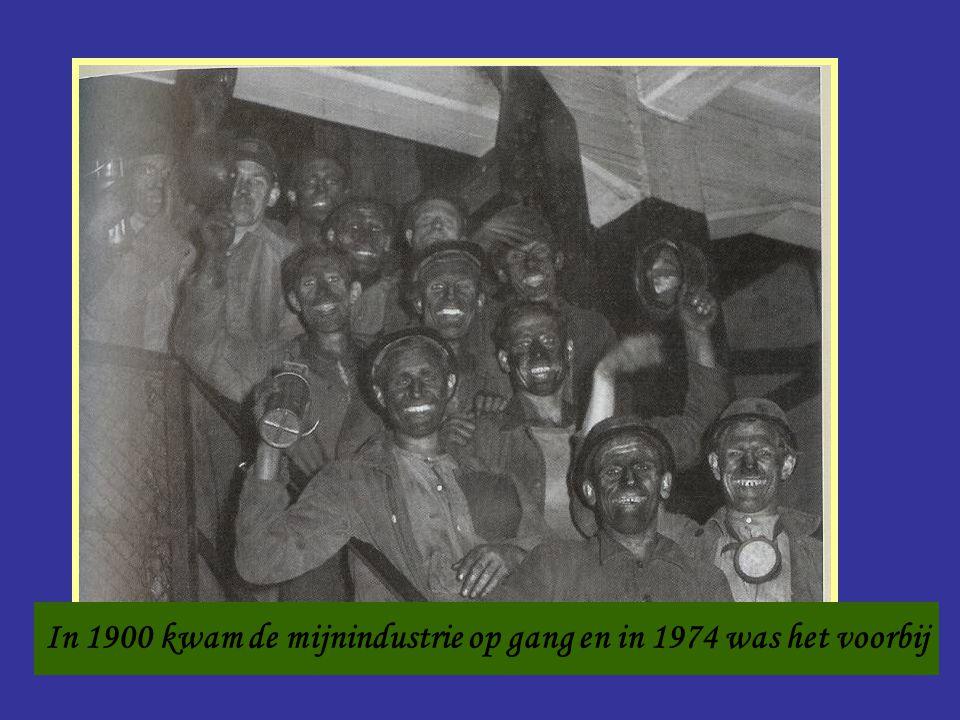 In 1900 kwam de mijnindustrie op gang en in 1974 was het voorbij