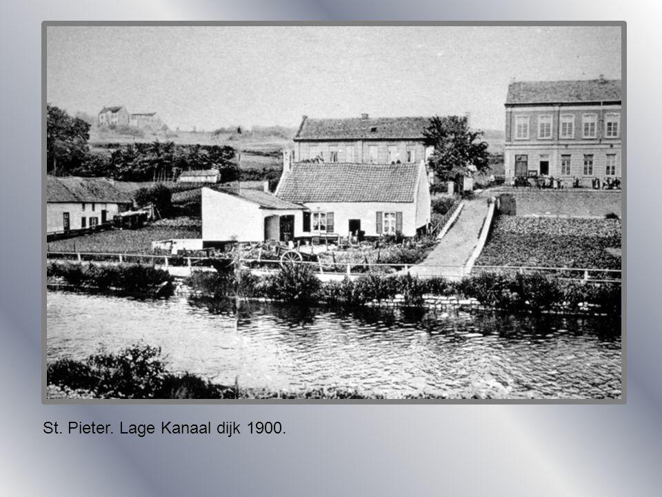 St. Pieter. Lage Kanaal dijk 1900.