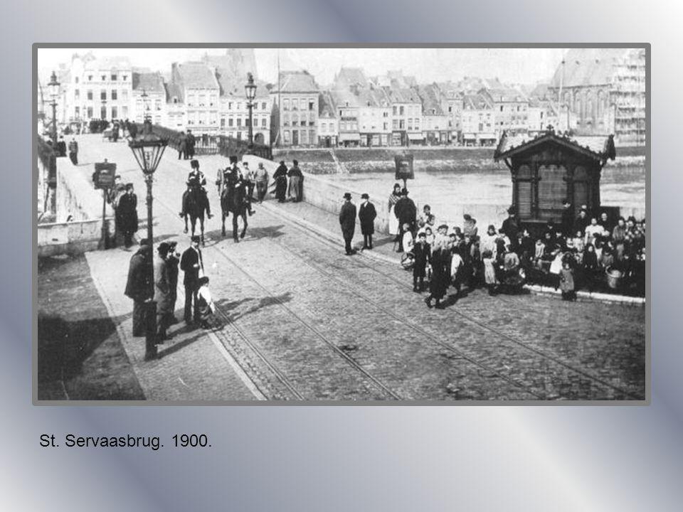 St. Servaasbrug. 1900.