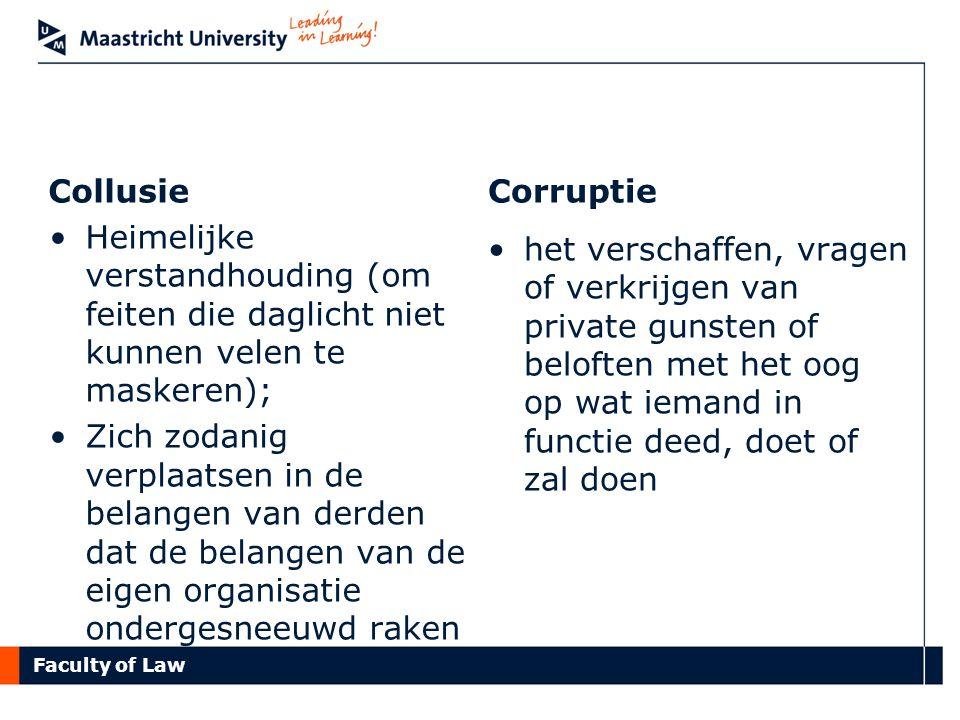 Collusie Corruptie. Heimelijke verstandhouding (om feiten die daglicht niet kunnen velen te maskeren);