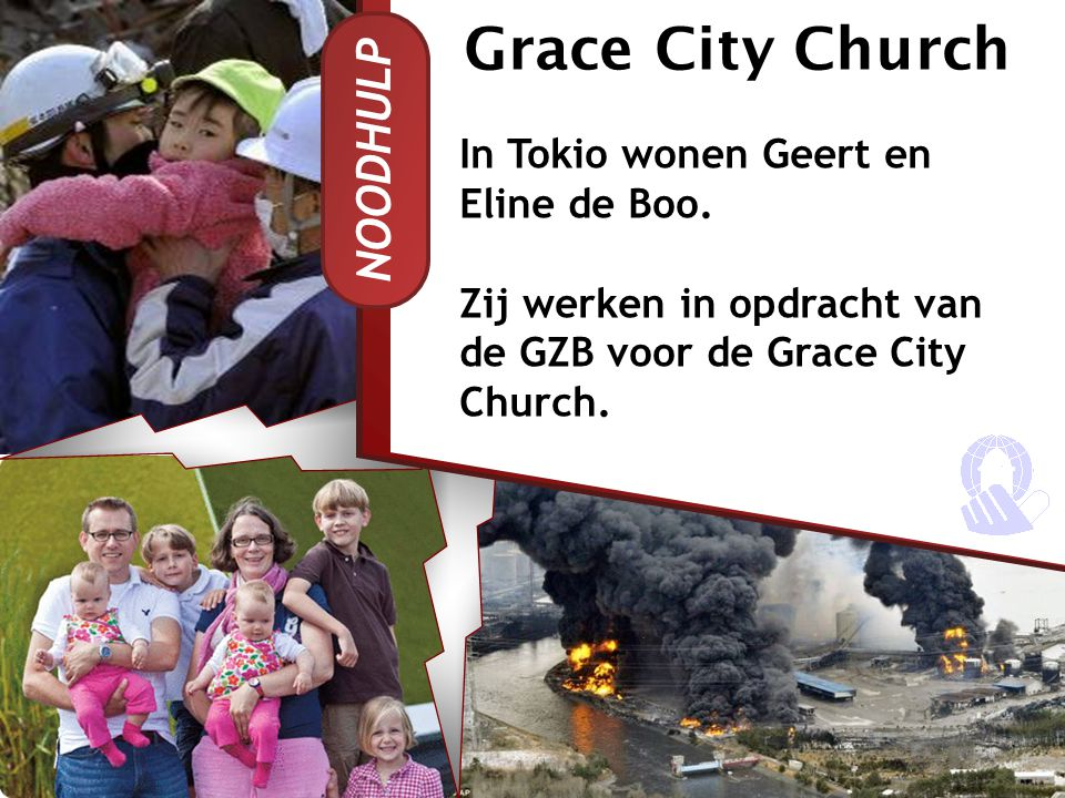 Grace City Church NOODHULP In Tokio wonen Geert en Eline de Boo.