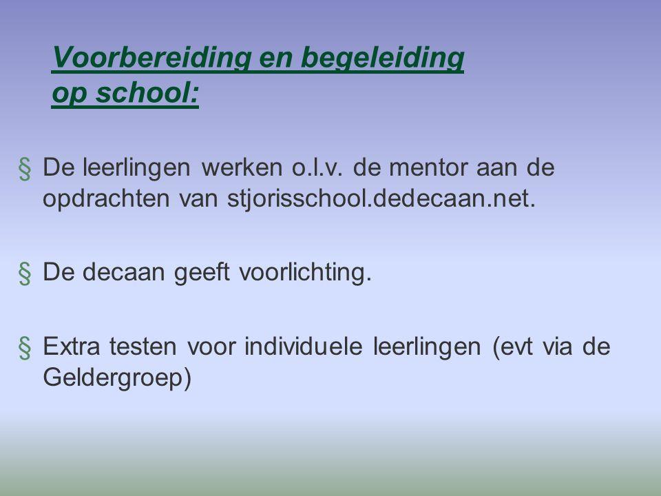 Voorbereiding en begeleiding op school: