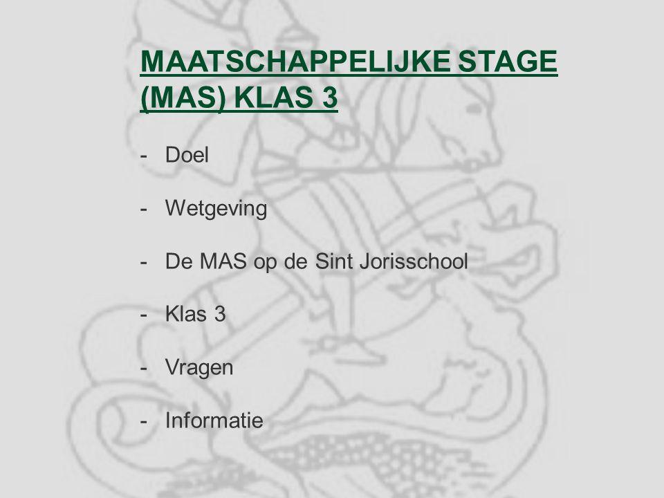MAATSCHAPPELIJKE STAGE (MAS) KLAS 3