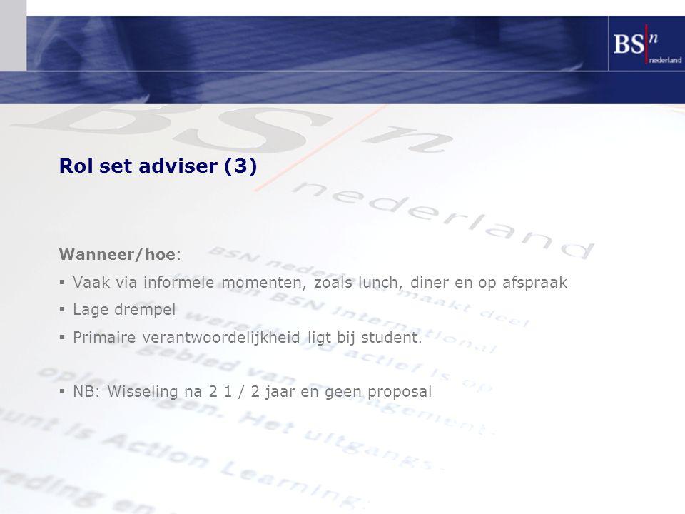 Rol set adviser (3) Wanneer/hoe: