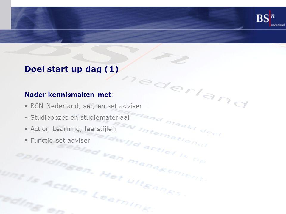 Doel start up dag (1) Nader kennismaken met: