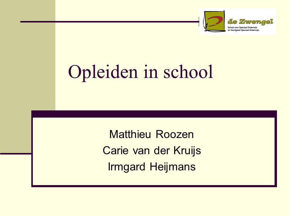 Matthieu Roozen Carie van der Kruijs Irmgard Heijmans