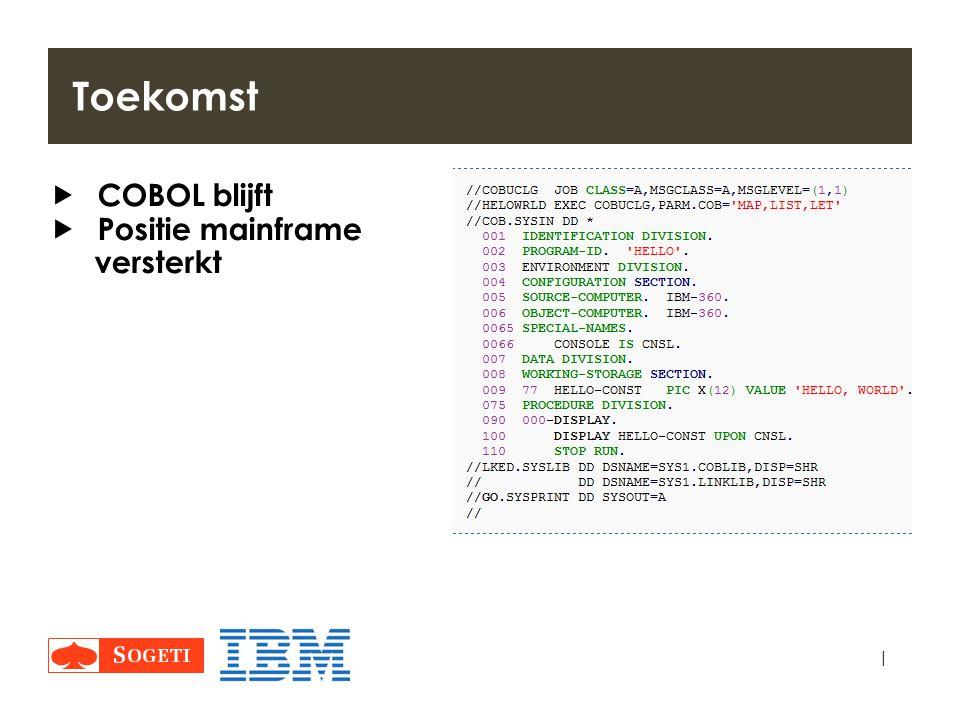 Toekomst COBOL blijft Positie mainframe versterkt