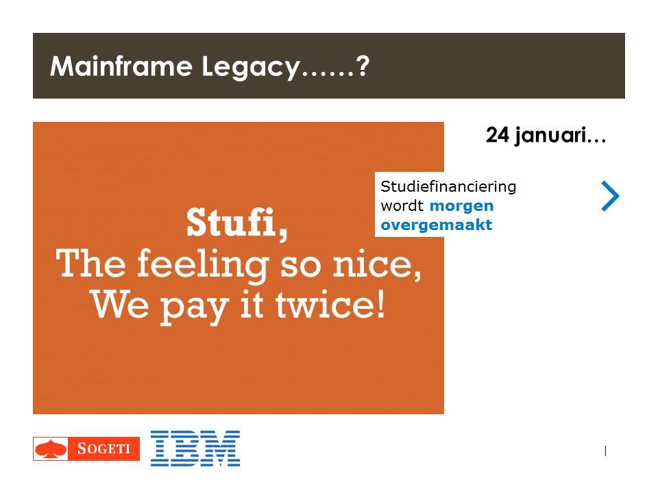 Mainframe Legacy…… 24 januari… STUFI Payday