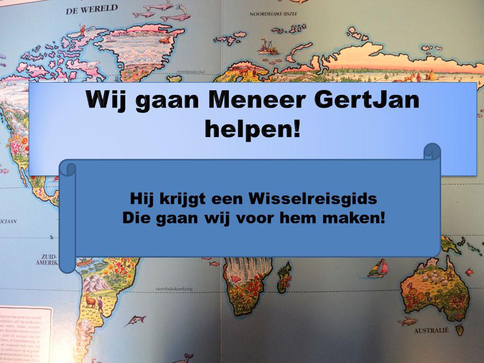Wij gaan Meneer GertJan helpen!