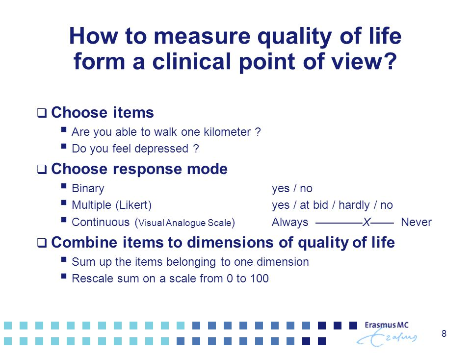 How to measure quality of life form a clinical point of view