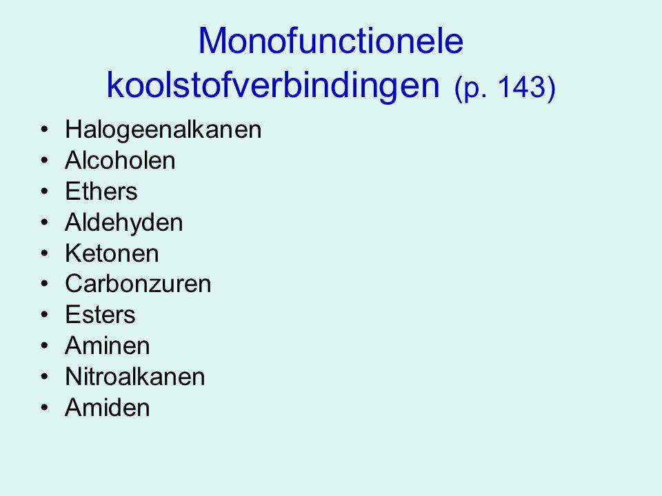 Monofunctionele koolstofverbindingen (p. 143)