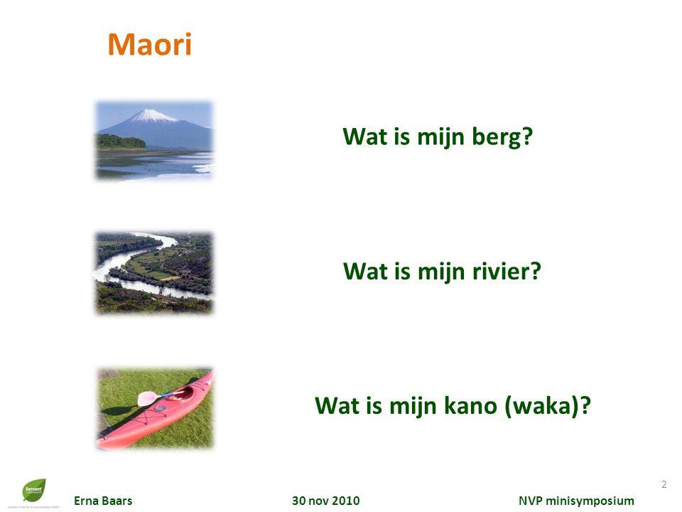 Maori Wat is mijn berg Wat is mijn rivier Wat is mijn kano (waka)