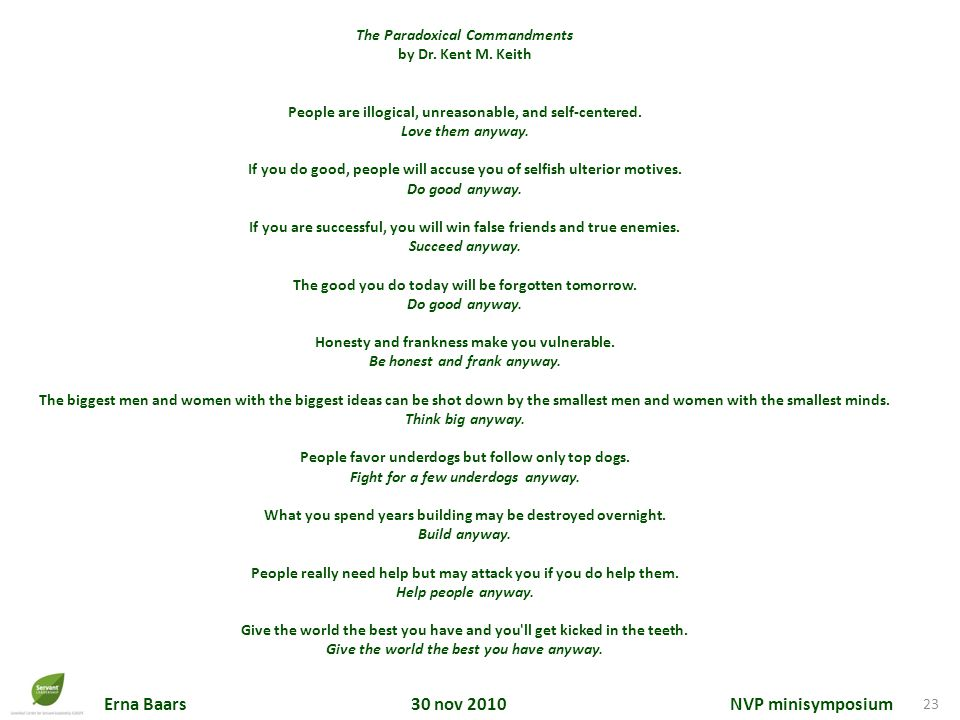 The Paradoxical Commandments by Dr. Kent M