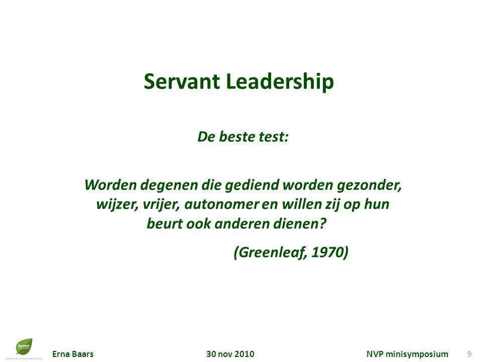 Servant Leadership De beste test:
