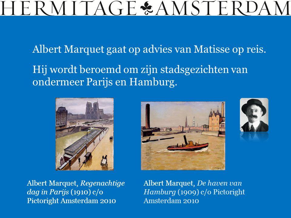 Albert Marquet gaat op advies van Matisse op reis.