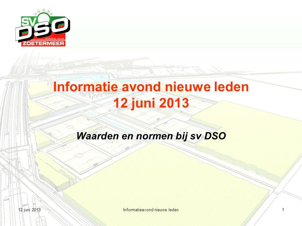 Informatie avond nieuwe leden 12 juni 2013
