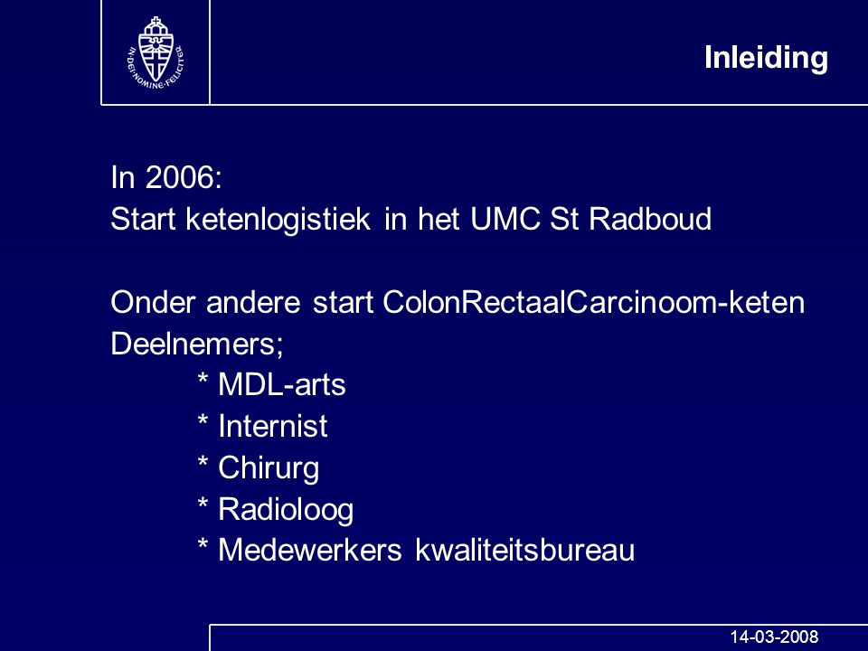 Start ketenlogistiek in het UMC St Radboud