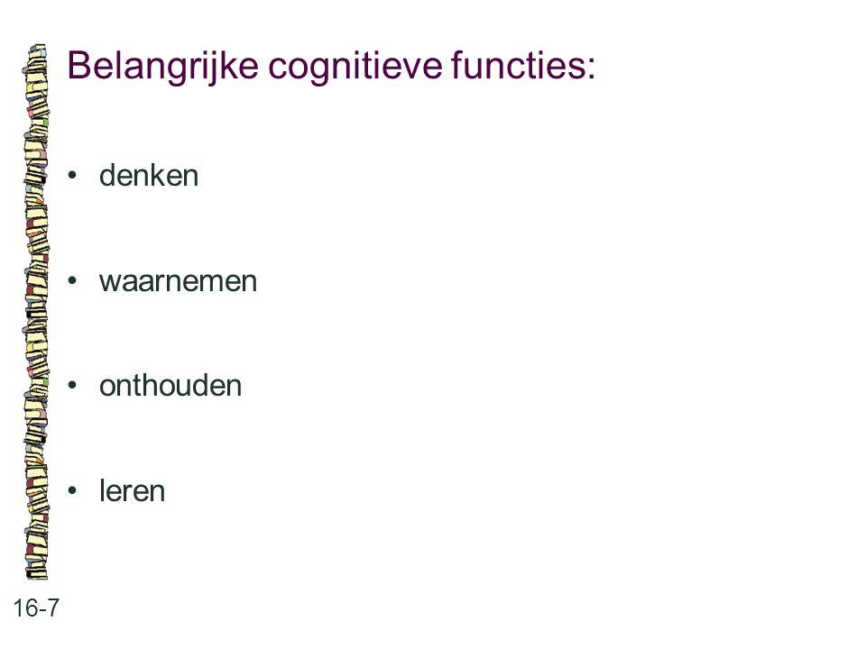 Belangrijke cognitieve functies: