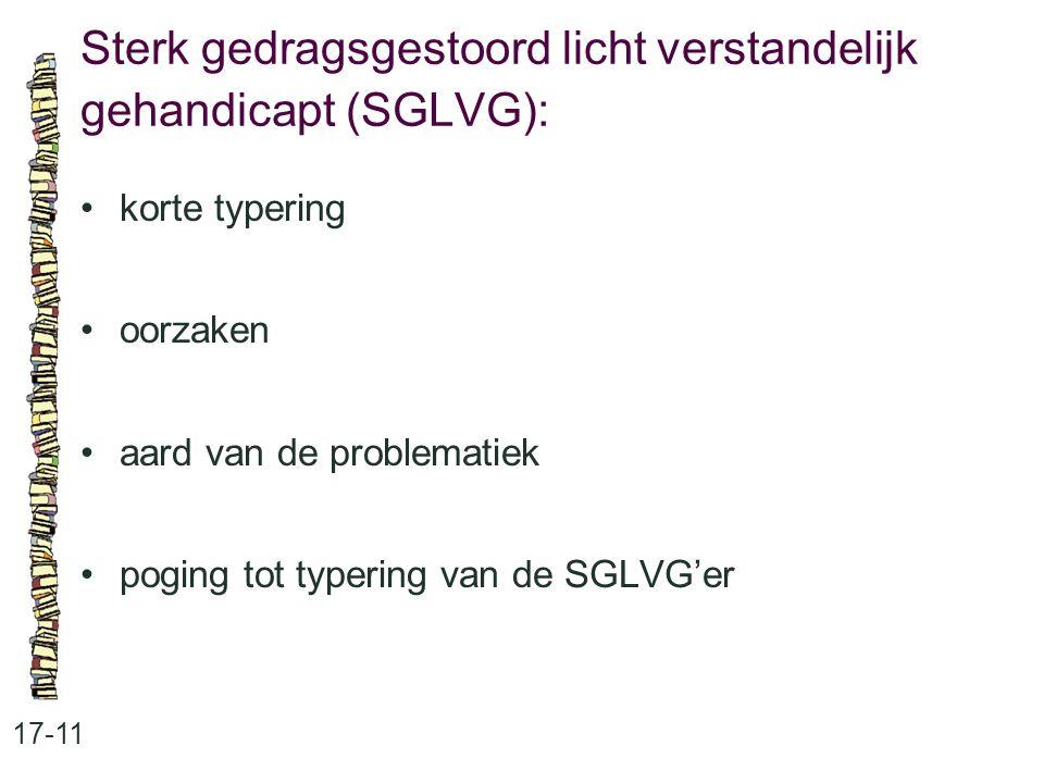 Sterk gedragsgestoord licht verstandelijk gehandicapt (SGLVG):