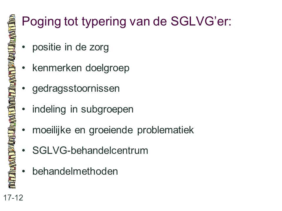 Poging tot typering van de SGLVG'er: