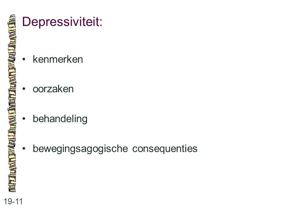 Depressiviteit: • kenmerken • oorzaken • behandeling