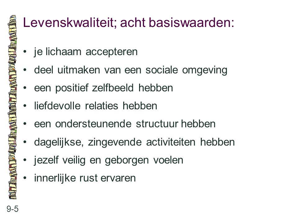 Levenskwaliteit; acht basiswaarden: