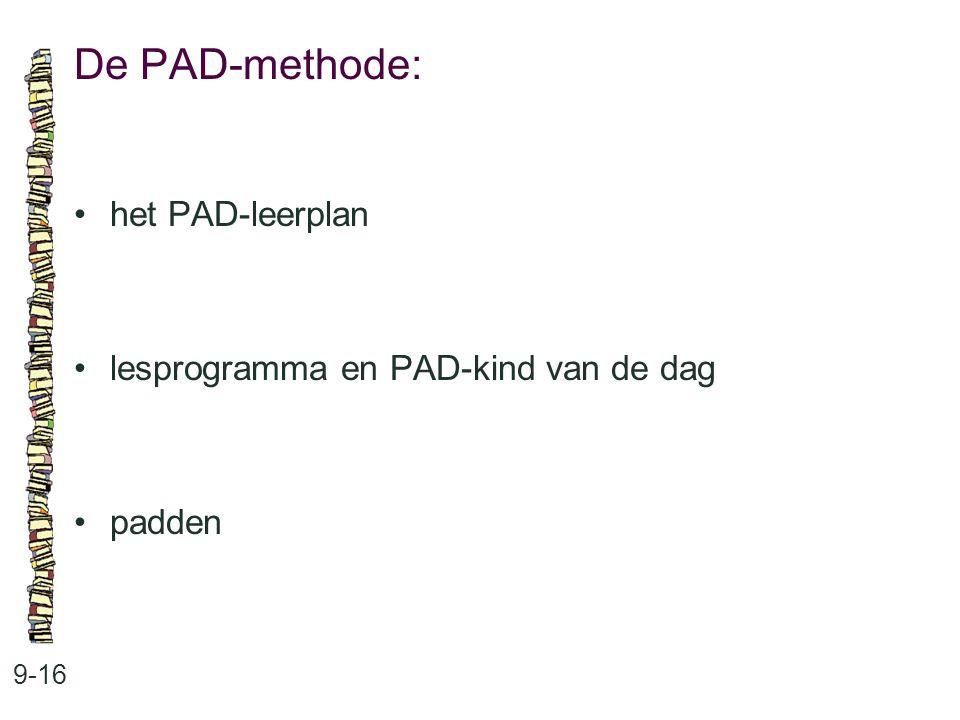 De PAD-methode: • het PAD-leerplan