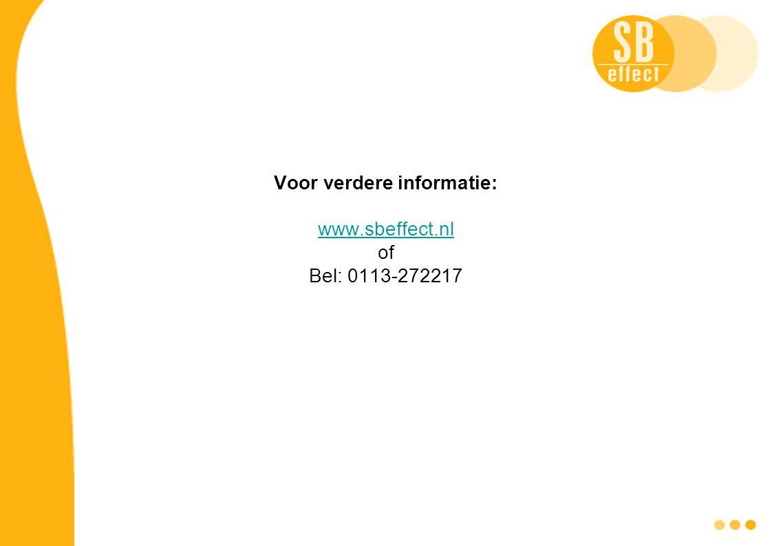 Voor verdere informatie: www.sbeffect.nl of Bel: 0113-272217